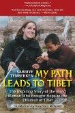 My Path Leads to Tibet (eBook, ePUB)