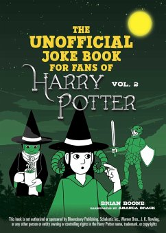 The Unofficial Harry Potter Joke Book: Stupefying Shenanigans for Slytherin (eBook, ePUB) - Brian, Boone