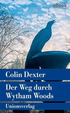 Der Weg durch Wytham Woods (eBook, ePUB) - Dexter, Colin