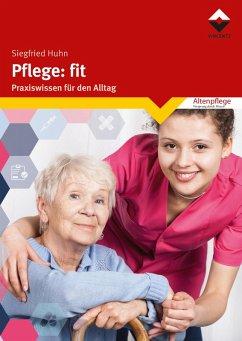 Pflege: fit (eBook, ePUB) - Huhn, Siegfried
