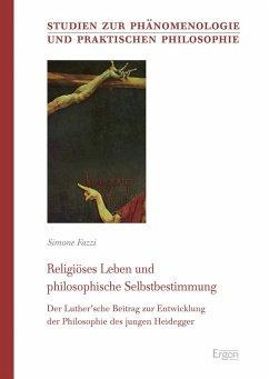 Religiöses Leben und philosophische Selbstbestimmung (eBook, PDF) - Fazzi, Simone