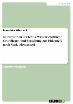 Montessori in der Kritik. Wissenschaftliche Grundlagen und Forschung zur Pädagogik nach Maria Montessori (eBook, PDF)