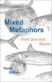 Mixed Metaphors (eBook, ePUB)