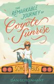 The Remarkable Journey of Coyote Sunrise (eBook, ePUB)