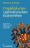 Von Friedensfurien und dalmatinischen Küstenrehen (eBook, ePUB)