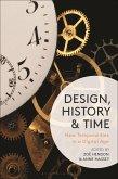 Design, History and Time (eBook, ePUB)