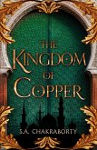 The Kingdom of Copper (The Daevabad Trilogy, Book 2) (eBook, ePUB)