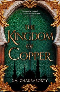 The Kingdom of Copper (The Daevabad Trilogy, Book 2) (eBook, ePUB) - Chakraborty, S. A.