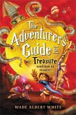The Adventurer's Guide to Treasure (and How to Steal It) (eBook, ePUB)