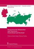 Basiswissen für Dolmetscher und Übersetzer - Deutschland und Russland (eBook, PDF)