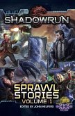 Shadowrun: Sprawl Stories, Volume One (Shadowrun Anthology, #4) (eBook, ePUB)