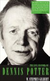 The Life and Work of Dennis Potter (eBook, ePUB)