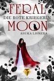 Die rote Kriegerin / Feral Moon Bd.1