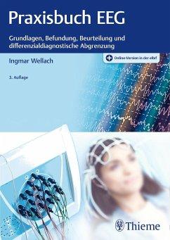 Praxisbuch EEG - Wellach, Ingmar