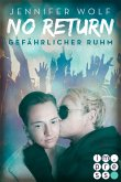 Gefährlicher Ruhm / No Return Bd.4