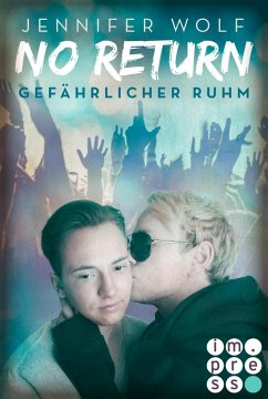 Gefährlicher Ruhm / No Return Bd.4 - Wolf, Jennifer