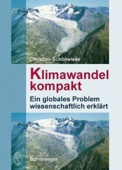 Klimawandel kompakt - Schönwiese, Christian