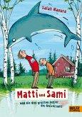 Matti und Sami und die drei größten Fehler des Universums / Matti und Sami Bd.1 (eBook, ePUB)