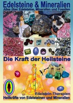 Edelsteine und Mineralien, Heilsteine (eBook, ePUB) - Hälg, Kurt Josef