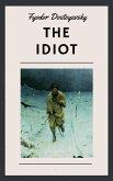 Fyodor Dostoyevsky: The Idiot (English Edition) (eBook, ePUB)