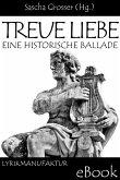 Treue Liebe - Eine historische Ballade (eBook, ePUB)
