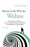 Reisen in die Welt des Wahns (eBook, ePUB)