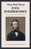 Henry David Thoreau: Civil Disobedience (English Edition) (eBook, ePUB)