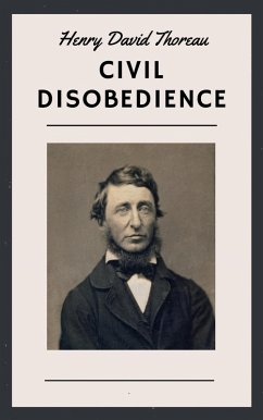 Henry David Thoreau: Civil Disobedience (English Edition)