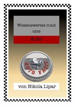 Wissenswertes rund ums Auto (eBook, ePUB) - Lipar, Nikola