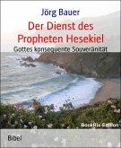 Der Dienst des Propheten Hesekiel (eBook, ePUB)