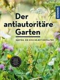 Der antiautoritäre Garten (eBook, PDF)