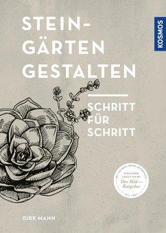 Steingärten gestalten (eBook, PDF) - Mann, Dirk