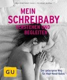 Mein Schreibaby verstehen und begleiten (Mängelexemplar)