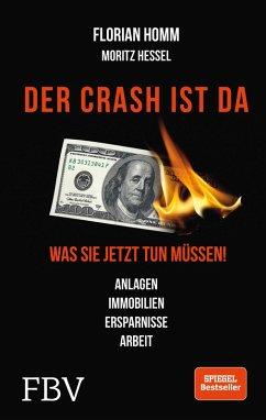 Der Crash ist da (eBook, ePUB) - Homm, Florian; Krall, Markus; Hessel, Moritz