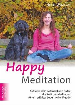 Happy Meditation (eBook, ePUB)