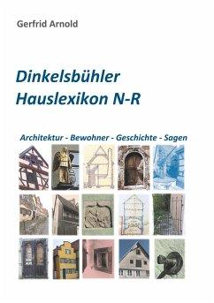 Dinkelsbühler Hauslexikon N-R (eBook, ePUB)