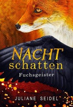 Nachtschatten - Fuchsgeister (eBook, ePUB) - Seidel, Juliane
