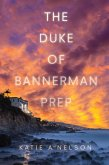 The Duke of Bannerman Prep (eBook, ePUB)