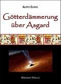 Götterdämmerung über Asgard (eBook, ePUB)