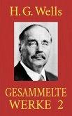 H. G. Wells - Gesammelte Werke 2 (eBook, ePUB)