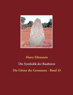 Die Symbolik der Raubtiere (eBook, ePUB)
