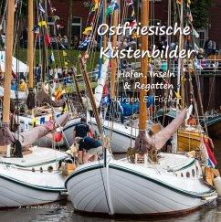 Ostfriesische Küstenbilder (eBook, ePUB)