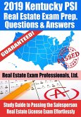 2019 Kentucky PSI Real Estate Exam Prep Questions, Answers & Explanations: Study Guide to Passing the Salesperson Real Estate License Exam Effortlessly (eBook, ePUB)
