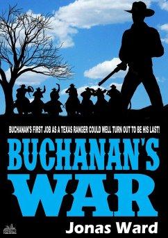 Buchanan 1: Buchanan´s War (A Buchanan Western) (eBook, ePUB)