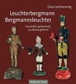 Leuchterbergmann - Bergmannsleuchter