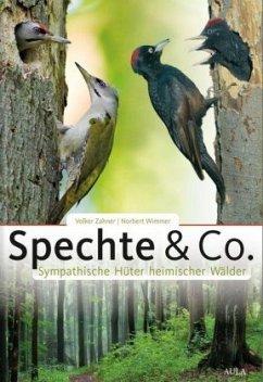 Spechte & Co. - Zahner, Volker; Wimmer, Norbert