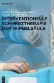 Interventionelle Schmerztherapie der Wirbelsäule