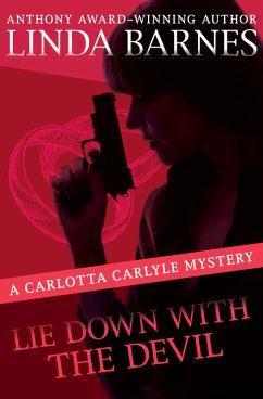 Lie Down with the Devil (eBook, ePUB) - Barnes, Linda