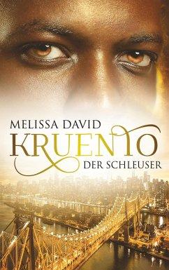 Kruento - Der Schleuser - David, Melissa