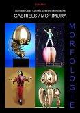 Gabriels Morimura. Morfologie (fixed-layout eBook, ePUB)